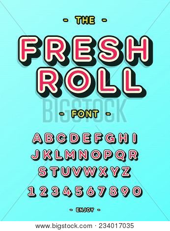 Fresh Roll Font Cool Typography. Modern Alphabet For Menu, Card, Printing, Decoration, Party Poster,