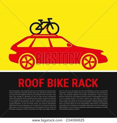 Roof Bike Rack. Bicycle Rack Silhouette Illustration. Bike On The Roof Of A Car. Bicycle Transportat