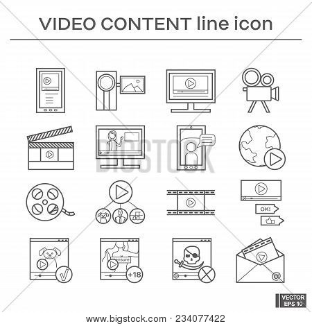 Vector Image. Set Of Line Icons On The Theme Of Video Content. Black And White Outline Sign.