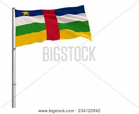 Isolate Flag Of Central African Republic On A Flagpole Fluttering In The Wind On A White Background,