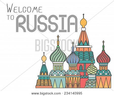 Welcome To Russia Poster With Russian Famous Cathedral.
