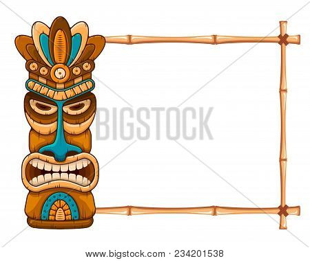 Tiki Tribal Wooden Mask, Tropical Exotic Plants And Bamboo Frame With Place For Text. Hawaiian Tradi