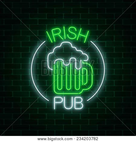 Glowing Neon Irish Pub Signboard In Circle Frame With Text On Dark Brick Wall Background. Luminous A