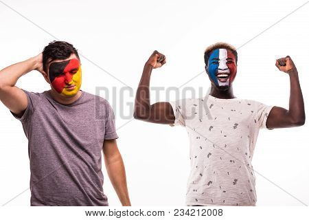 Happy Football Fan Of France Celebrate Win Over Upset Football Fan Of Germany National Teams With Pa