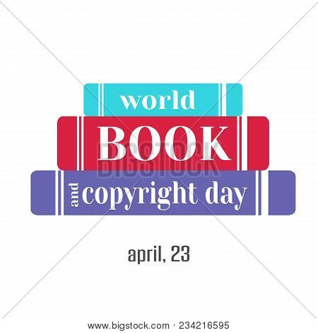Hand Drawn Elegant Modern Lettering With Books Icon For World Book And Copyright Day Isolated On Whi
