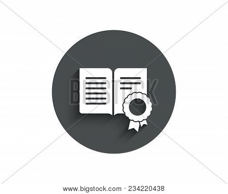 Diploma With Medal Simple Icon. Certificate Document Symbol. Approved Badge Or Winner Medal Sign. Ci