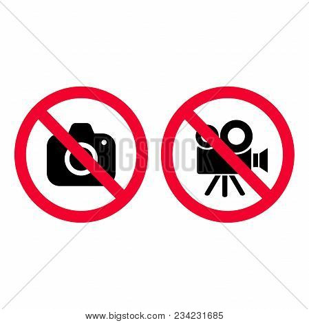 No Camera And Video Red Prohibition Signs. Taking Pictures And Recording Not Allowed. No Photographi