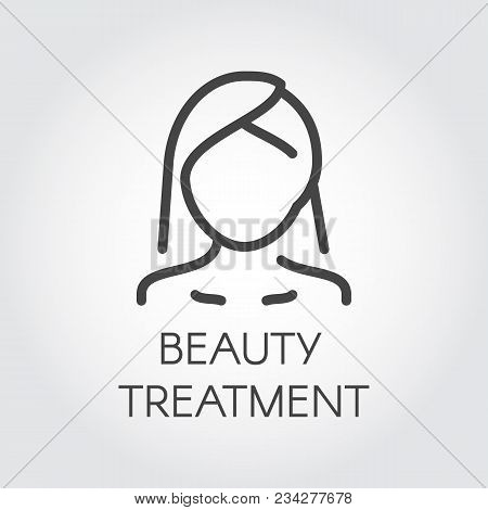 Beauty Treatment Icon. Abstract Portrait Of Woman In Linear Style. Cosmetology, Skincare, Healthcare