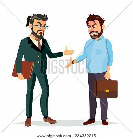 Quarrel Boss Vector. Office Workers Characters. Conflict. Disagreements. Negative Emotions. Quarreli