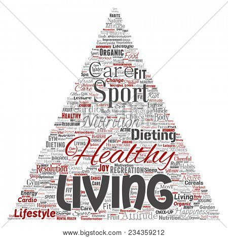 Conceptual healthy living positive nutrition sport triangle arrow word cloud isolated background. Collage of happiness care, organic, recreation workout, beauty, vital healthcare spa concept