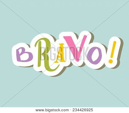 Vector, Hand, Drawn, Lettering, Card, Sign, Word Bravo
