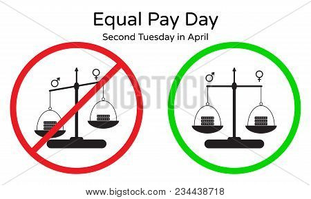 Vector Illustration Of Equal Pay Day On Second Tuesday In April. Red And Green Signs, Symbol Of Rais