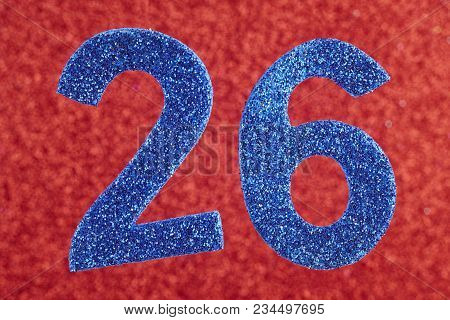 Number Twenty-six Blue Color Over A Red Background. Anniversary. Horizontal
