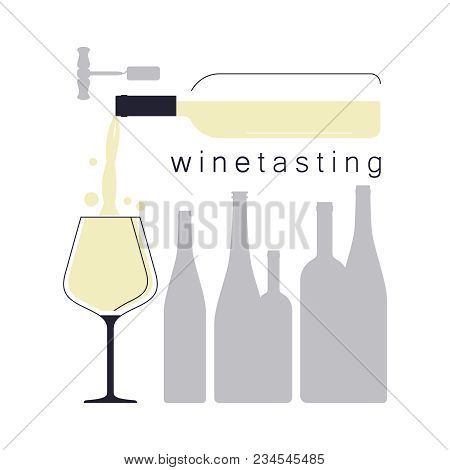 White Wine. Pouring Wine In A Wine Glass. Silhouettes Of Bottles. Illustration For A Wine Tasting. V