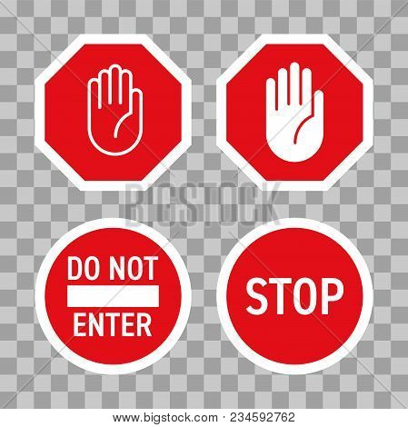 Stop Road Sign With Hand Gesture. Vector Red Do Not Enter Traffic Sign. Caution Ban Symbol Direction