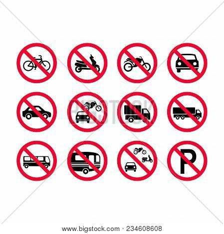 Red Prohibition Vehicles Sign Set. No Motor Vehicles, No Bicycles, No Automobiles. Trucks, Busses, C