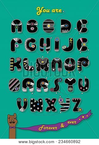 Artistic Alphabet With Encrypted Romantic Message You Are My Superhero. Cartoon Black Letters With B