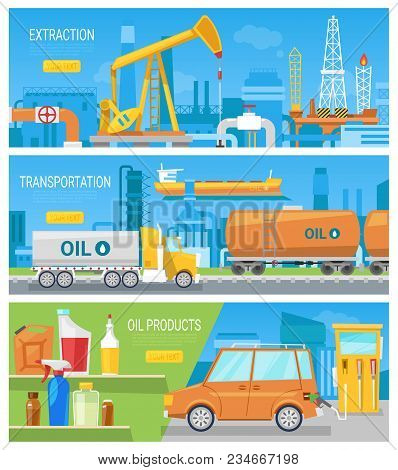 Oil Industry Vector Oiled Technology Petroleum Extraction And Transportation Illustration Set Of Ind