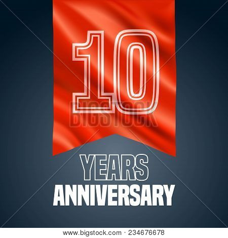 10 Years Anniversary Vector Icon, Logo. Design Element With Red Flag For Decoration For 10th Anniver