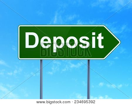 Money Concept: Deposit On Green Road Highway Sign, Clear Blue Sky Background, 3d Rendering