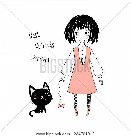 Hand Drawn Vector Illustration Of A Cute Little Girl In A Pinafore And A Kitten, With Text. Isolated