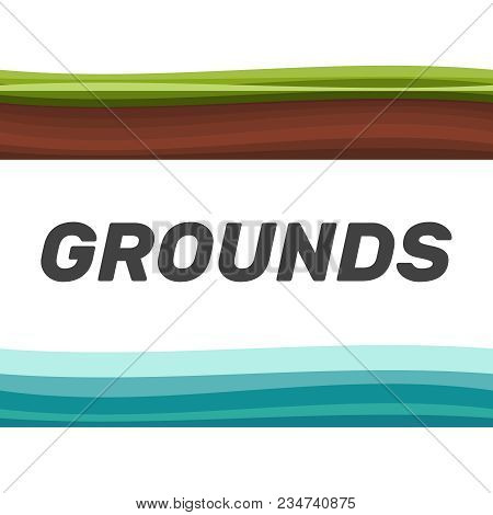 Seamless Grounds, Soil And Grass For Ui Game Illustration Of A Set Of Various Seamless Grounds. Grou