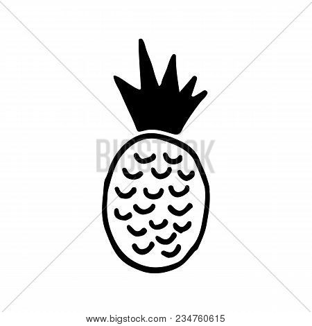 Cute Cartoon Hand Drawn Pineapple Drawing. Sweet Vector Black And White Pineapple Drawing. Isolated