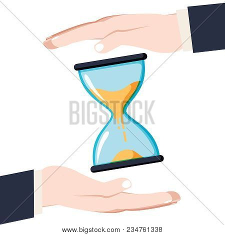 Save Time Concept. Businessman In Hands Is Holding A Watch, Sand Clock. Controlling Time. Successful
