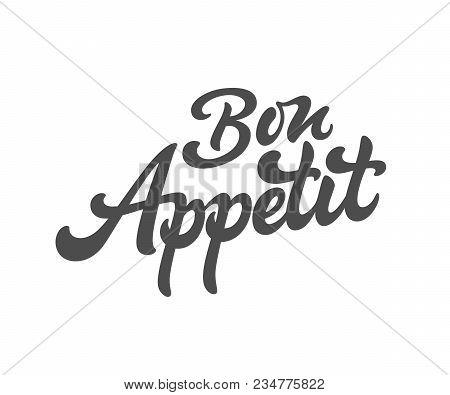 Bon Appetit Vector Text Logo. Handmade Lettering In Freehand Style. Fast Food, Cafe, Restaurant Logo
