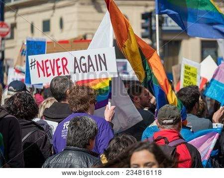 San Francisco, Ca - March 24, 2018: Never Again Sign At March For Our Lives Rally In San Francisco.