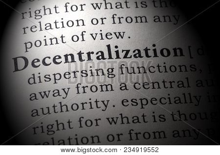 Fake Dictionary, Dictionary Definition Of The Word Decentralization. Including Key Descriptive Words