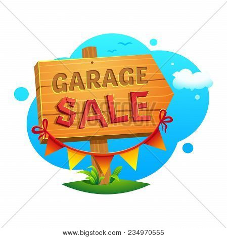 Garage Sale, Wooden Pointer With A Hand Written Inscription And Decoration On The Background Of A La