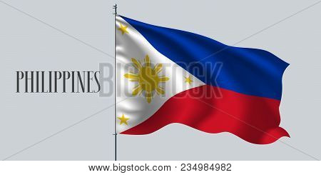 Philippines Waving Flag On Flagpole Vector Illustration. Red Blue Element Of Pilipino Wavy Realistic