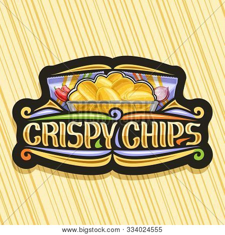 Vector Logo For Potato Chips, Decorative Signage With Illustration Of Crispy Potatoes In Transparent