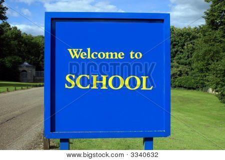 Sign. School Sign. Welcome To School.
