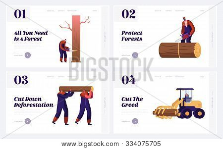 Logger Professional Occupation, Job Website Landing Page Set. Lumberjacks Employees Working In Fores