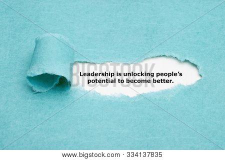 Leadership Is Unlocking People's Potential