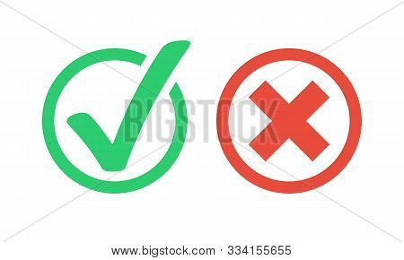 Tick And Cross Signs. Green Checkmark Ok And Red X Icons. Flat Color Style. Symbols Yes And No Butto