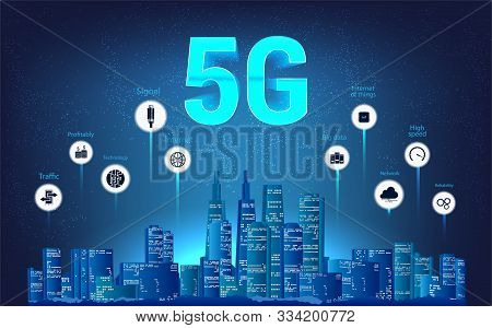 5g Wireless Internet Wi-fi Connection. Modern City Skyline And 5g Internet With Aspects Of Benefits.