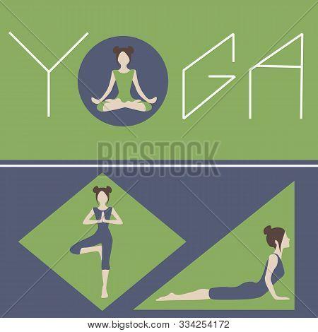 Practicing Yoga: Padmasana, Bhujangasana, Vrikshasana. Yoga Concept Art. Woman Doing Asanas In Geome