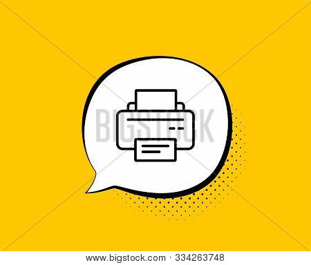 Printer Icon. Comic Speech Bubble. Printout Electronic Device Sign. Office Equipment Symbol. Yellow