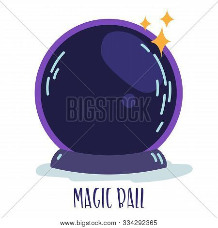 Magic Witchcraft Element - Magic Ball With Sparkles. Vector