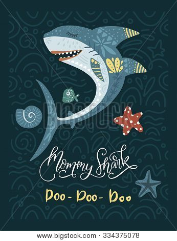 Shark Animal Vector Family Card In A Flat And Doodle Style With Funny Lettering Text Quote - Mommy S