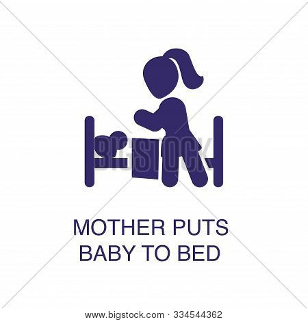 Mother Puts Baby To Bed Element In Flat Simple Style On White Background. Mother Puts Baby To Bed Ic