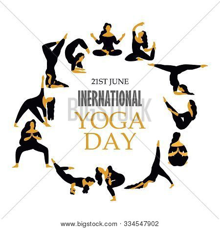21 June- Yoga Body Posture, Illustration Of International Yoga Day, Woman Practicing Yoga.vector Ill