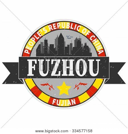 Fuzhou China Vintage Rubber Stamp On A White Background