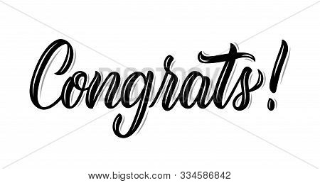 Congrats. Modern Calligraphy Inscription In Black Ink. Vector Illustration