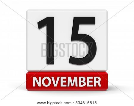 Red And White Calendar Icon From Cubes - The Fifteenth Of November - On A White Table - World Recycl