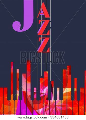 Jazz Music Promotional Poster With Piano Keyboard Vector Illustration. Colorful Music Background Wit