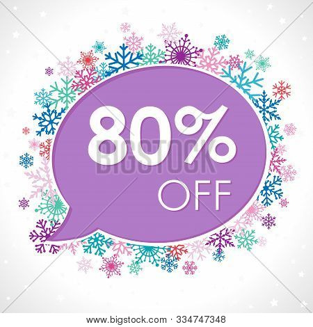 Up To 80%, -80% Off Winter Blue Logotype. Talking Cloud Frame, Snow Set And White Paper Background.